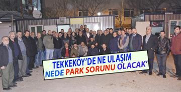 Tekkeköy'de Ulaşım ve Park sorunu..