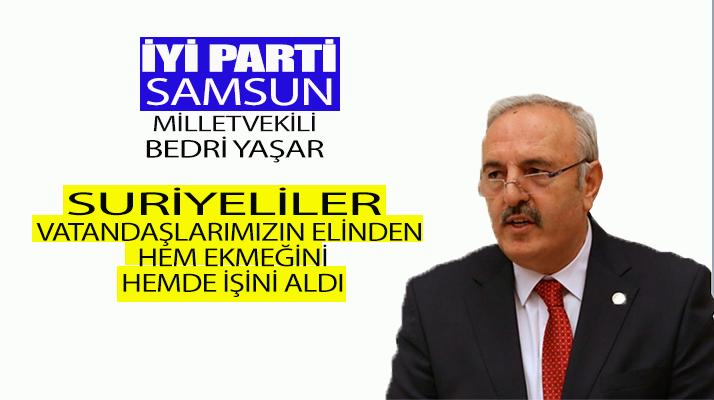"""Milletvekili Yaşar""""Surylileri Geri Gönderin"""