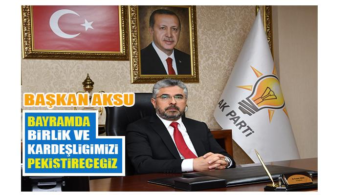 Erhan Aksu Bayramı Kutldı