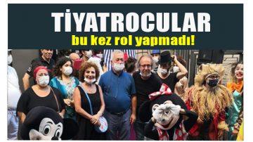 Tiyatrocular Sahne Almayacak'
