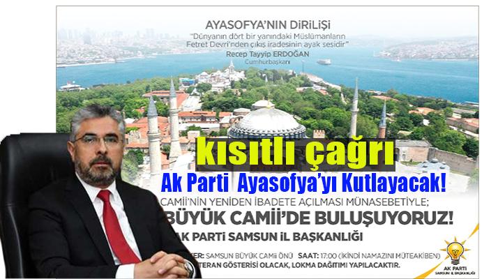 Ayasofya'nın Açılışı Samsun'da Kutlanacak!