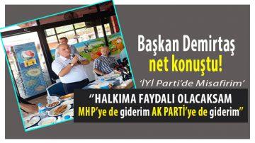 Demirtaş Açık Konuştu! İYİ Parti de Misafirim