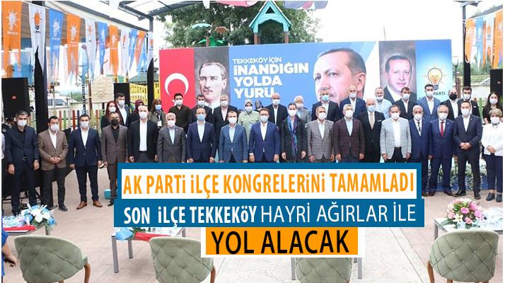 Ak Parti Tekkeköy ile Tamamladı
