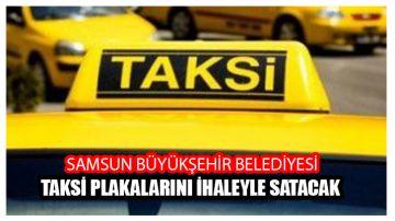 Taksi Plakaları Satışa Çıktı.