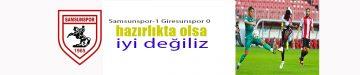 Samsunspor Giresun'u 1-0 yendi
