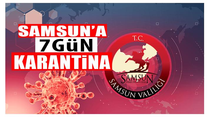 Samsun'da Tüm İl Karantinaya Alındı