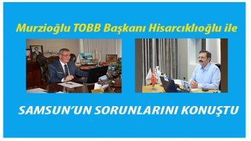 TOBB Başkanı Samsun'u Dinledi!