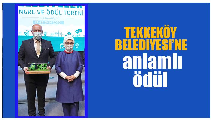 Tekkeköy'e 'Sıfır Atık' Ödülü…