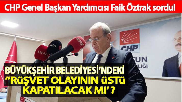 CHP' Öztrak Rüşvet Olayını Sordu!