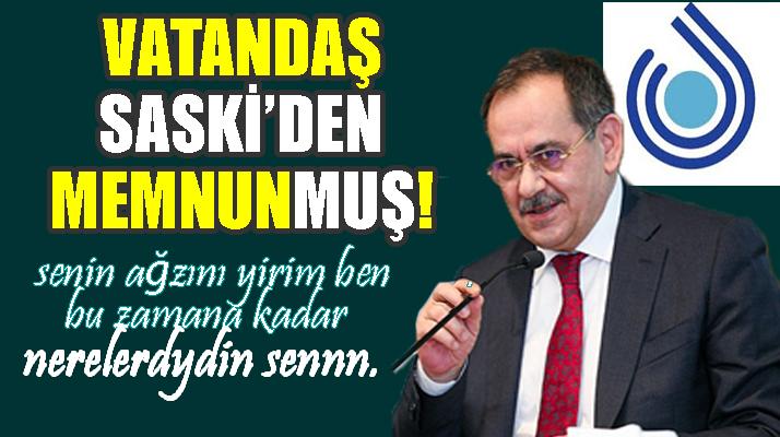 Vatandaş SASKİ'den Memnunmuş!