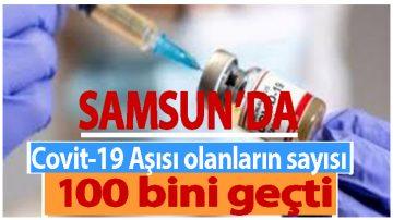 Samsun'da Aşılama Sayısı!
