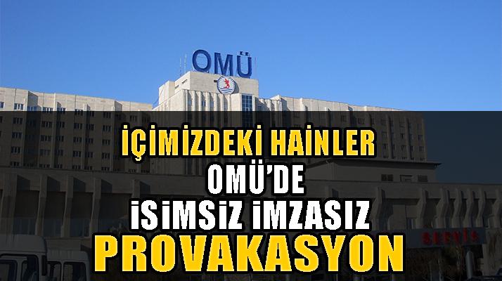 OMÜ'de Provakasyon