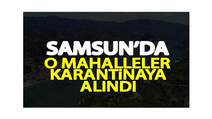 Samsun'da Karantina