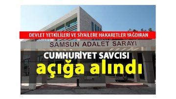 Samsun'da Küfürbaz Savcı Açığa Alındı!