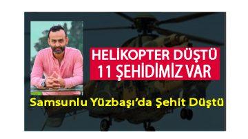 Askeri Helikopter Düştü 11 Şehit