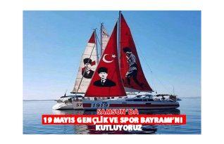 Samsun'da19 Mayıs Bayramı Kutlanıyor