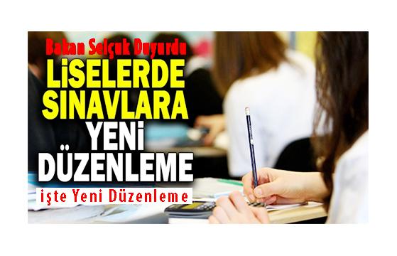 Liseler Yeni Sınav Düzenlendi!