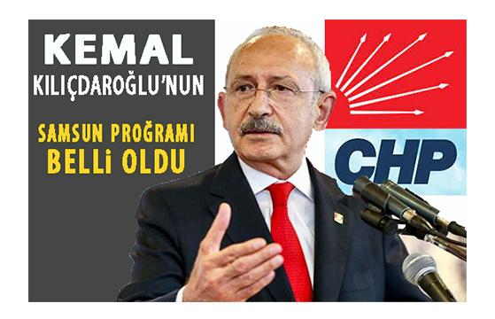 Kılıçdaroğlu'nun Samsun Proğramı!